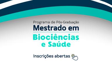 Inscrições para o Mestrado em Biociências e Saúde encerram no próximo dia 9 fevereiro