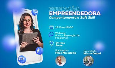 Educação Empreendedora promove hoje (19) Webinar sobre foco e resolução de problemas