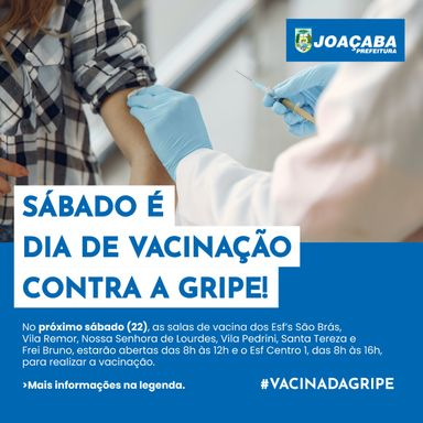Joaçaba promove dia D de vacinação contra Gripe neste sábado (22)