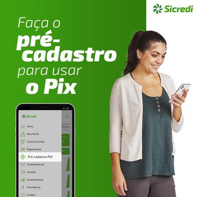 Sicredi inicia pré-cadastro dos associados para adesão ao Pix