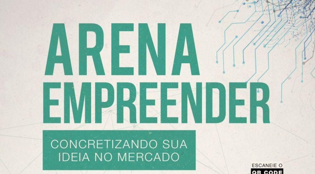 Inscrições para Arena Empreender seguem até o dia 28 de julho