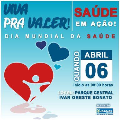 Cancelado o evento em comemoração ao Dia Mundial da Saúde que aconteceria neste sábado