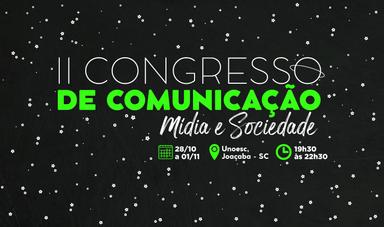 Curso de Publicidade e Propaganda promove o 2º Congresso de Comunicação Mídia e Sociedade