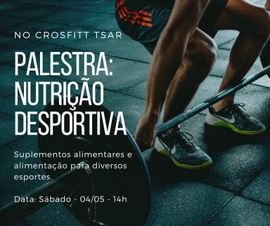 Palestra sobre Nutrição Desportiva acontecerá neste sábado, 05