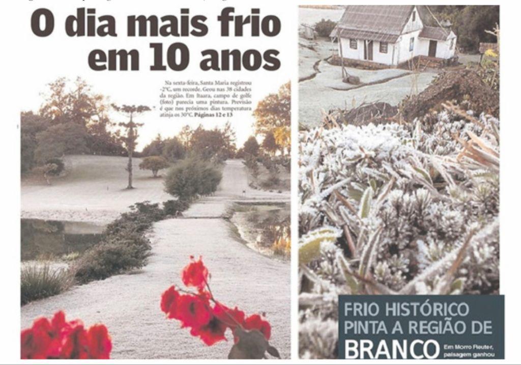 Frio extremo com muitas marcas históricas ganhou a capa dos jornais em 2012