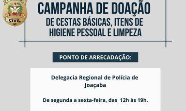 Polícia Civil está realizando campanha para arrecadar alimentos, itens de higiene pessoal e produtos de limpeza