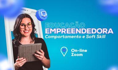 Projeto Educação Empreendedora realizará dois webinars no mês de junho