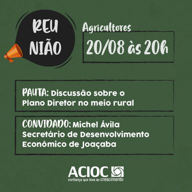 ACIOC convida para reunião sobre o Plano Diretor do Município nas áreas rurais
