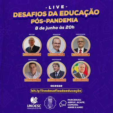 Unoesc promove live sobre os Desafios da Educação Pós-pandemia