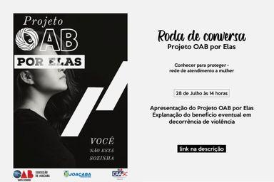 Secretaria de Assistência Social e Projeto OAB por Elas promovem roda de conversa para apresentação de Projeto