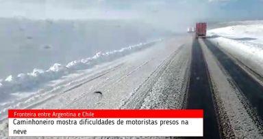 Caminhoneiro mostra em vídeo dificuldades enfrentadas em nevasca
