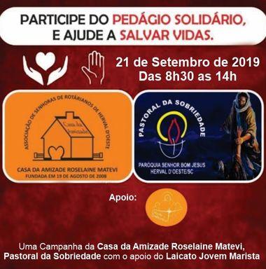 Pedágio Solidário Casa da Amizade Roselaine Matevi e Pastoral da Sobriedade
