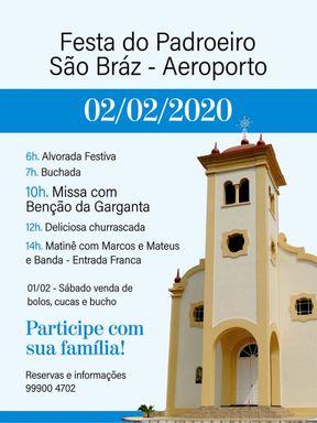 Festa do Padroeiro São Bráz acontece neste domingo, 02