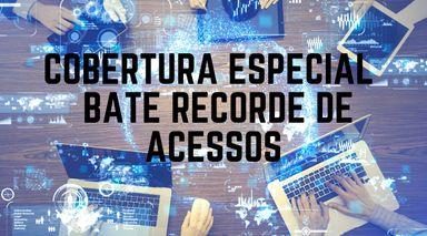 Portal Éder Luiz bate recorde de acessos durante a cobertura do coronavírus