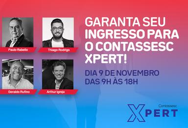 Grandes nomes do mundo dos negócios confirmados no evento Contassesc Xpert, em Joaçaba.
