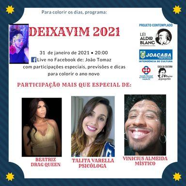 """Live artística """"Deixavim 2021"""" acontece no dia 31 de janeiro no facebook"""