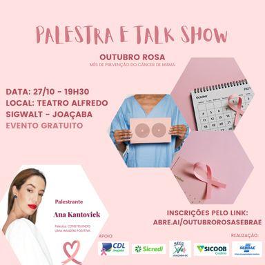 Sebrae vai realizar palestra com Talk Show regional com o tema: Outubro Rosa - Mês de prevenção ao câncer de mama