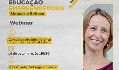 Unoesc e Sebrae promovem webinar sobre Comunicação não violenta no ambiente de trabalho