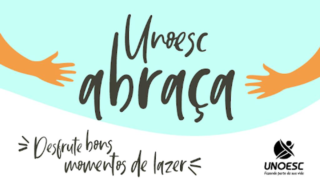 Primeiro Unoesc Abraça de 2019 será realizado neste sábado (30)
