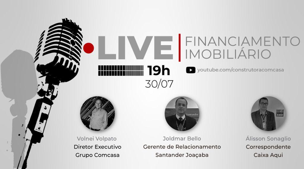 Live vai tirar dúvidas sobre financiamento imobiliário em Joaçaba nesta quinta-feira, 30